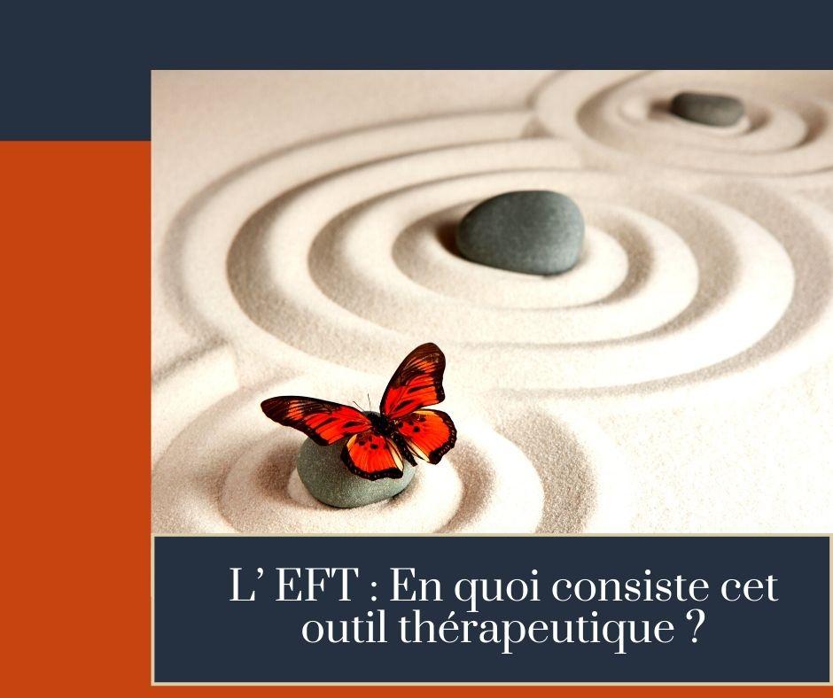 L' EFT En quoi consiste cet outil thérapeutique