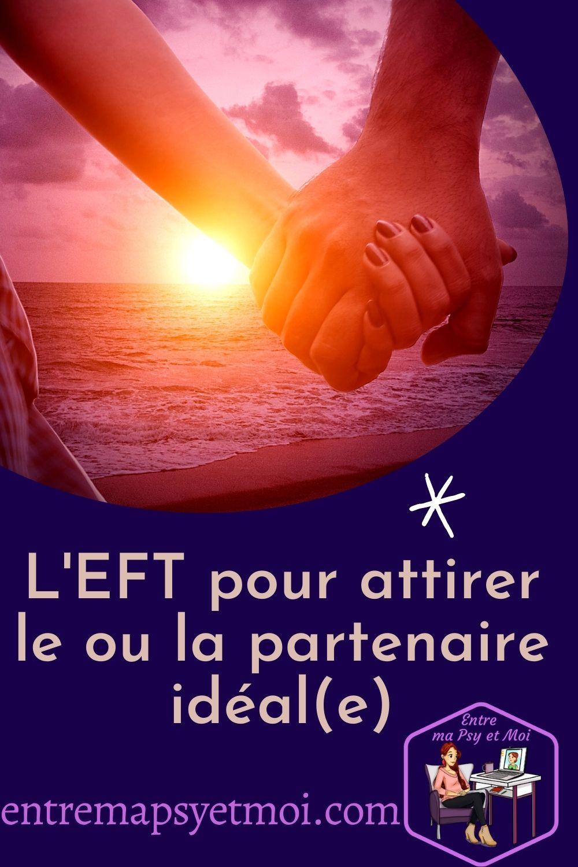 L'EFT pour attirer le ou la partenaire idéal(e)