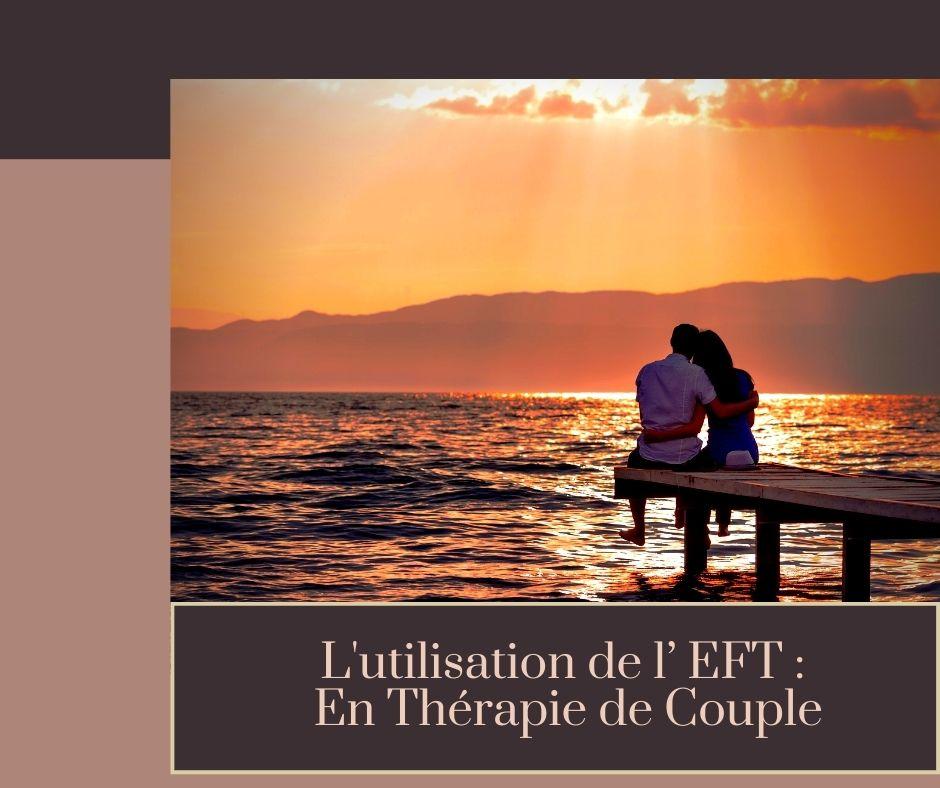 L'utilisation de l'EFT en thérapie de couple